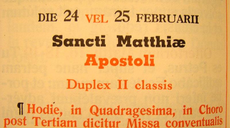 Missale Romanum: Extra-Tag im Schaltjahr - Bild: Von Xpicto - Eigenes Werk(own work by uploader), CC BY-SA 4.0, https://commons.wikimedia.org/w/index.php?curid=6684025